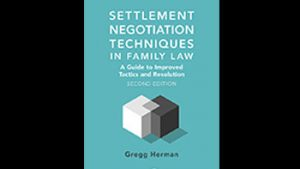 Settlement Negotiation Techniques in Family Law 2nd Edition